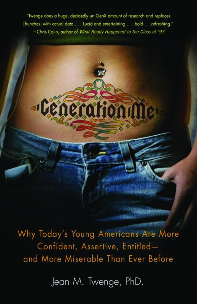 """The novel """"Generation Me"""" highlights the problem that young adults are becoming increasingly oblivious to the effects of their behavior. (Courtesy of Jean M. Twenge)"""