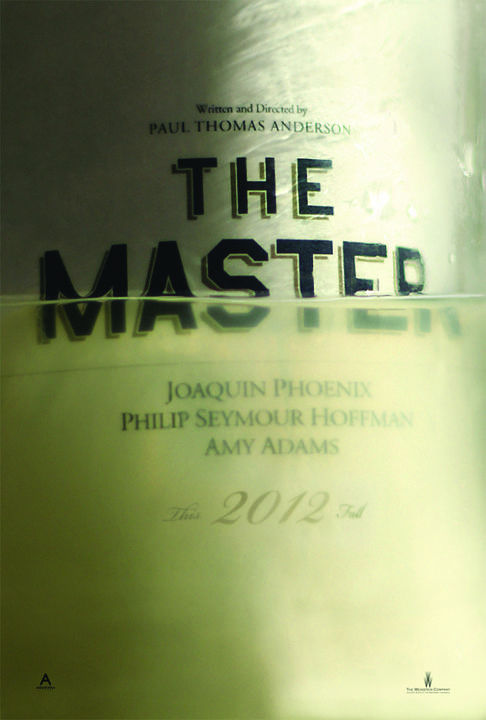 """The poster for Paul Thomas Anderson's gloriously ambitious """"The Master."""" (Courtesy of the Weinstein Company)"""