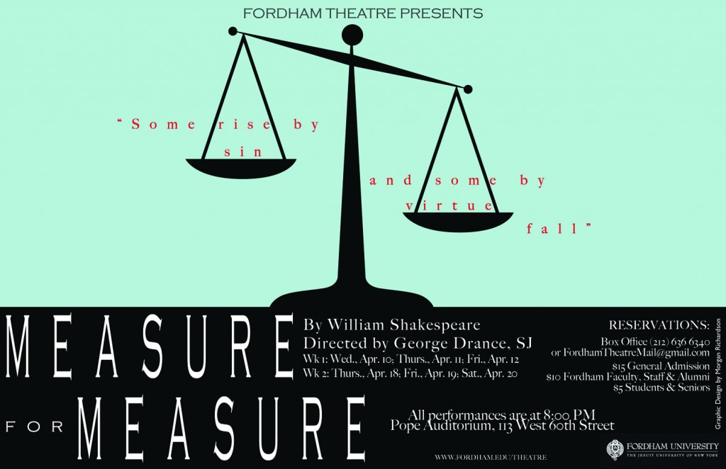 "The promotional poster for ""Measure for Measure,"" a  Shakespeare play and the latest mainstageproduction by the Fordham theater department. (Courtesy of Morgan Richardson)"