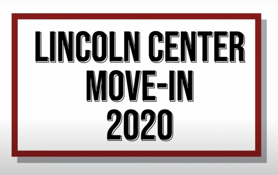 Lincoln Center Move-In 2020