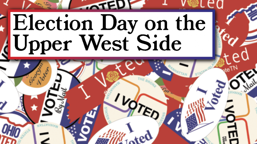 graphic of i voted stickers with text that says Election Day on the Upper West Side