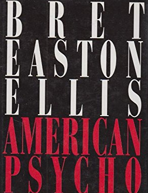 for an article about violence in literature, the cover of american psycho by bret easton ellis