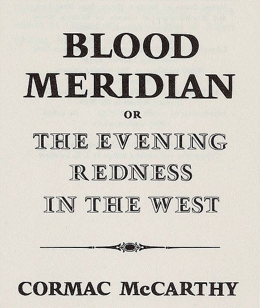 for an article about violence in literature, cover of blood meridian by cormac mccarthy