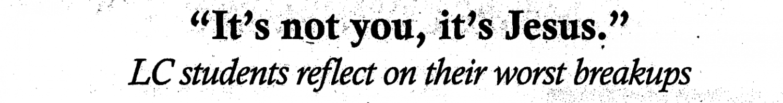 "Headline: ""It's not you, It's Jesus"""