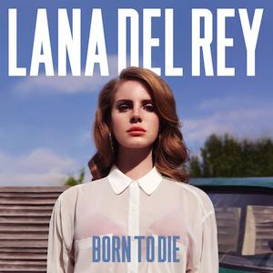Born to Die album cover