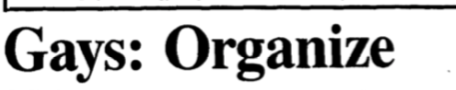 Headline: Gays: Organize