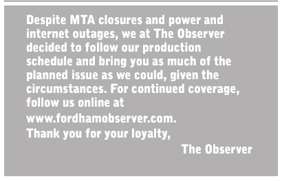 A house ad saying that The Observer did its best to create as much of an issue as it could given power outages and MTA closures