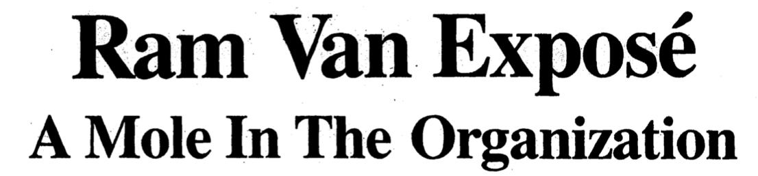 Headline: Ram Van Expose: A Mole in the Organization