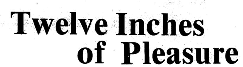 Headline: Twelve Inches of Pleasure