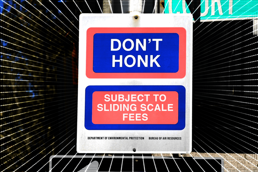A street sign with the words Dont Honk and Subject to Sliding Scale Fees in blue and red rounded rectangles